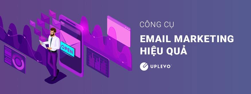 công cụ email marketing hiệu quả