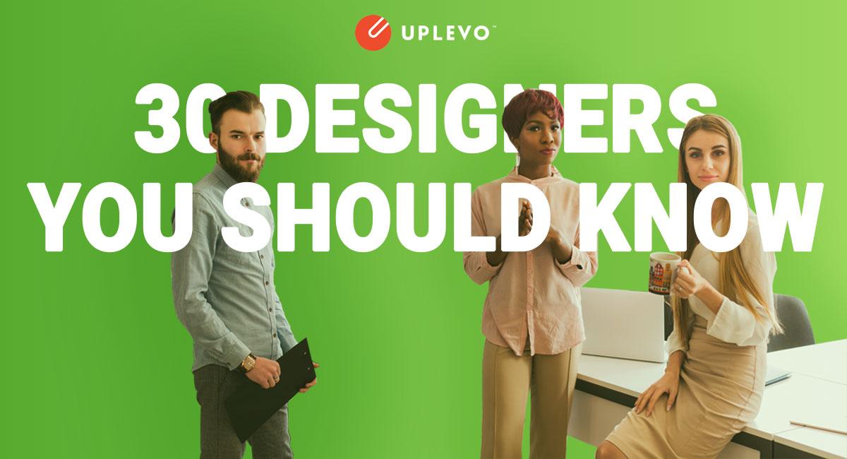 30 designers nổi tiếng mà bạn nên biết