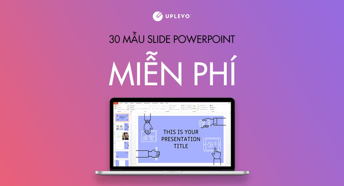 30 mẫu slide powerpoint đẹp