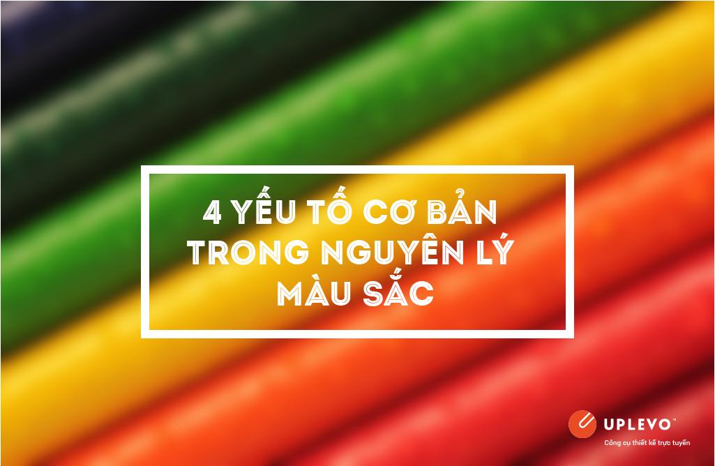 4 yếu tố cơ bản trong nguyên lý màu sắc