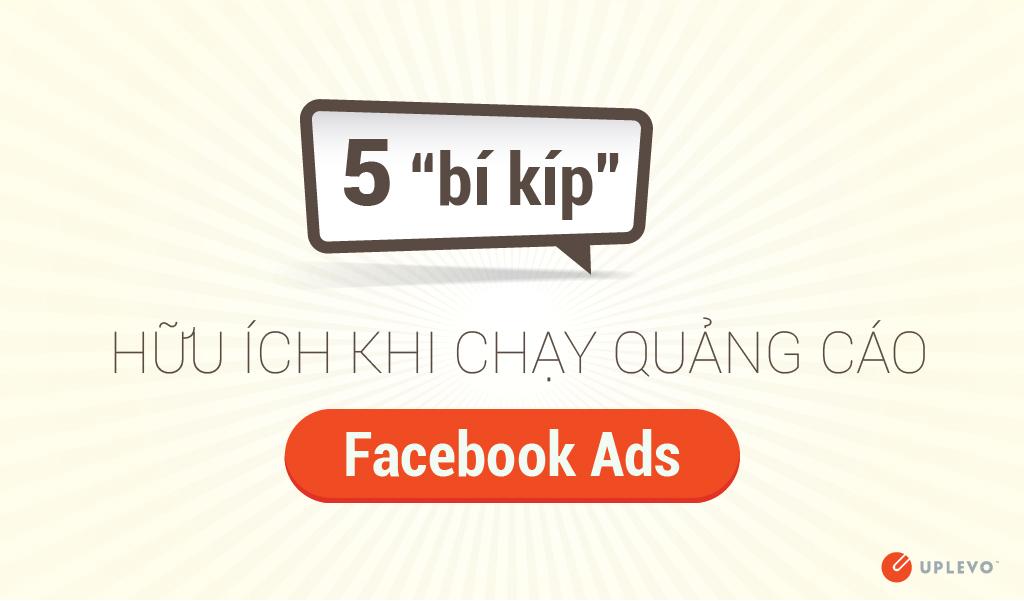 5 bí kíp chạy quảng cáo facebook ads