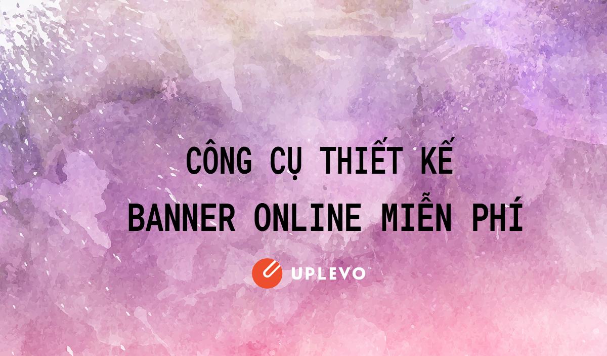 6 Phần Mềm Thiết Kế Banner Online   Tạo Banner Online Đẹp