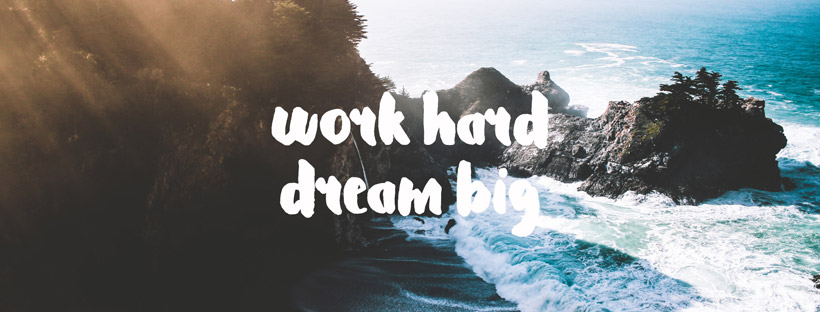 ảnh bìa work hard dream big