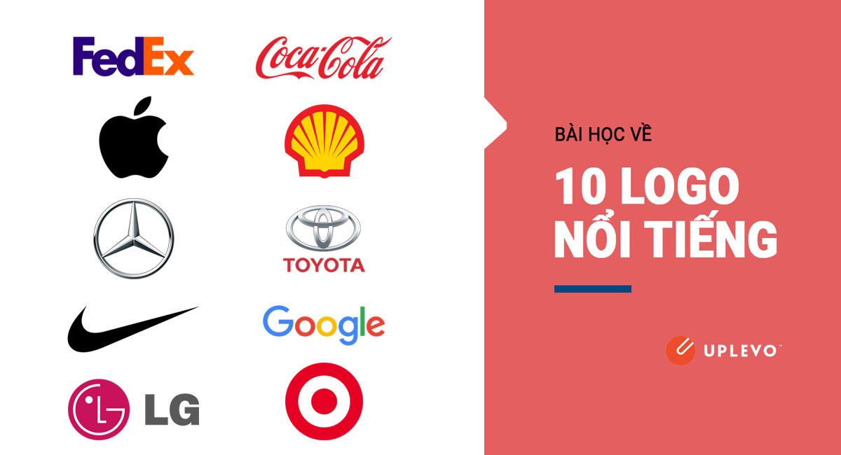 Bài Học Về 10 Logo Thương Hiệu Nổi Tiếng Nhất Thế Giới