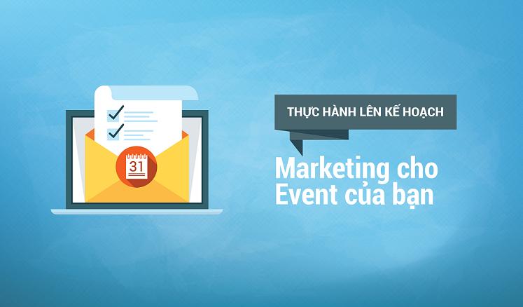 Làm thế nào để chạy sự kiện với online marketing?