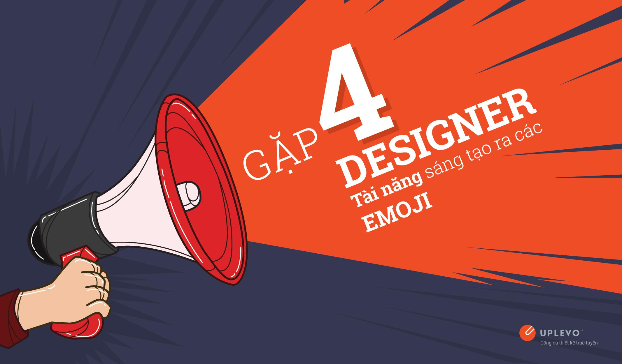 4 designer tài năng tạo ra các emoji