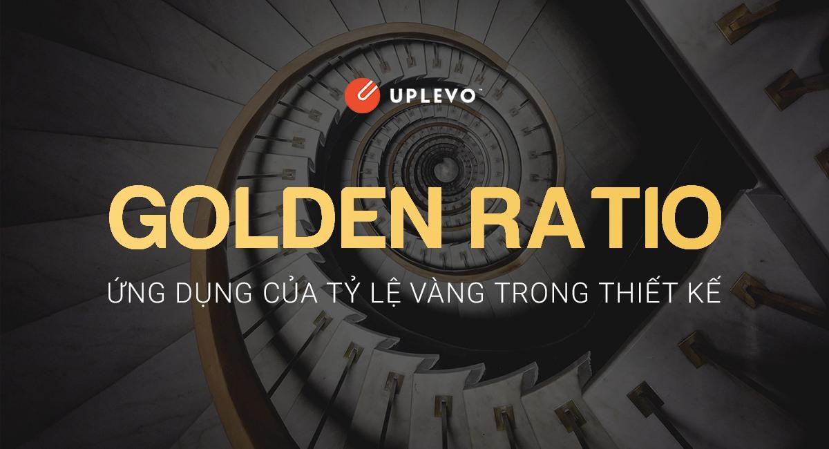 Golden Ratio Là Gì? Cách Áp Dụng Tỷ Lệ Vàng Trong Thiết Kế
