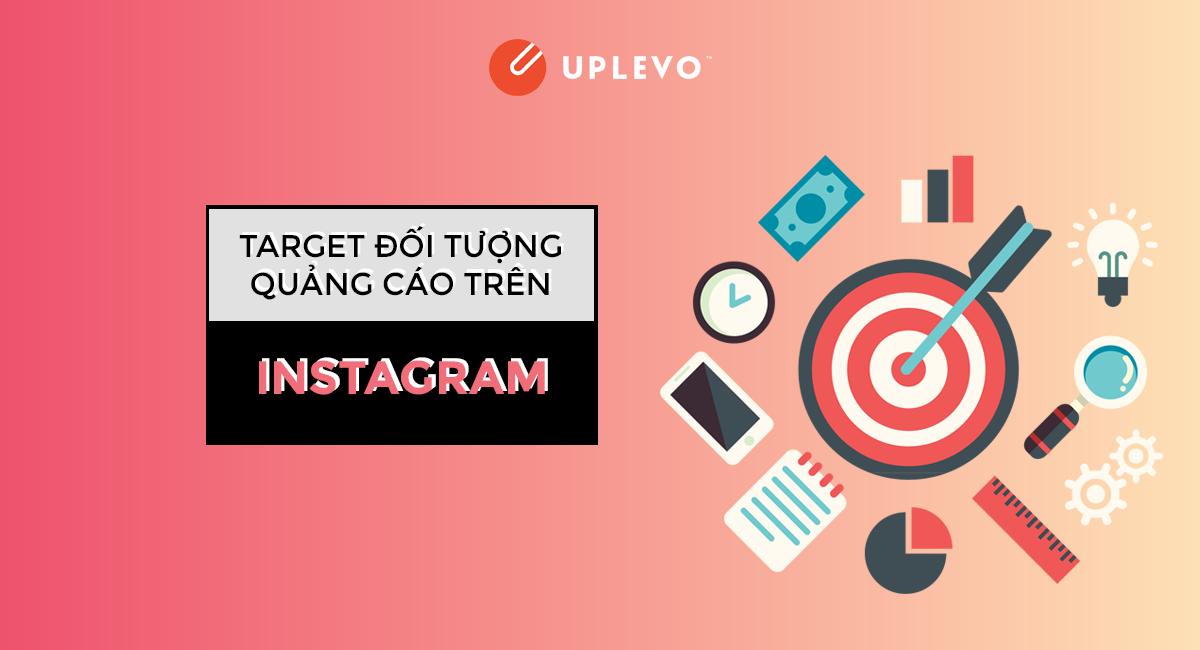 hướng dẫn target đối tượng quảng cáo trên Instagram
