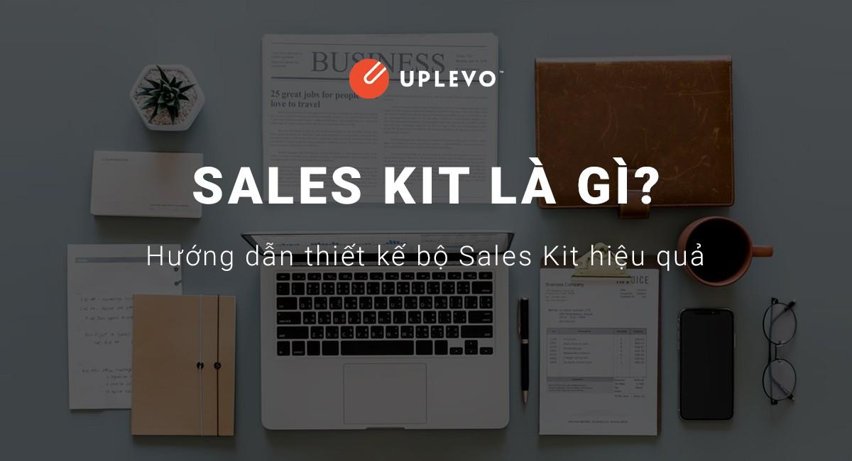 Sales Kit Là Gì? Hướng Dẫn Thiết Kế Bộ Sales Kit Hiệu Quả