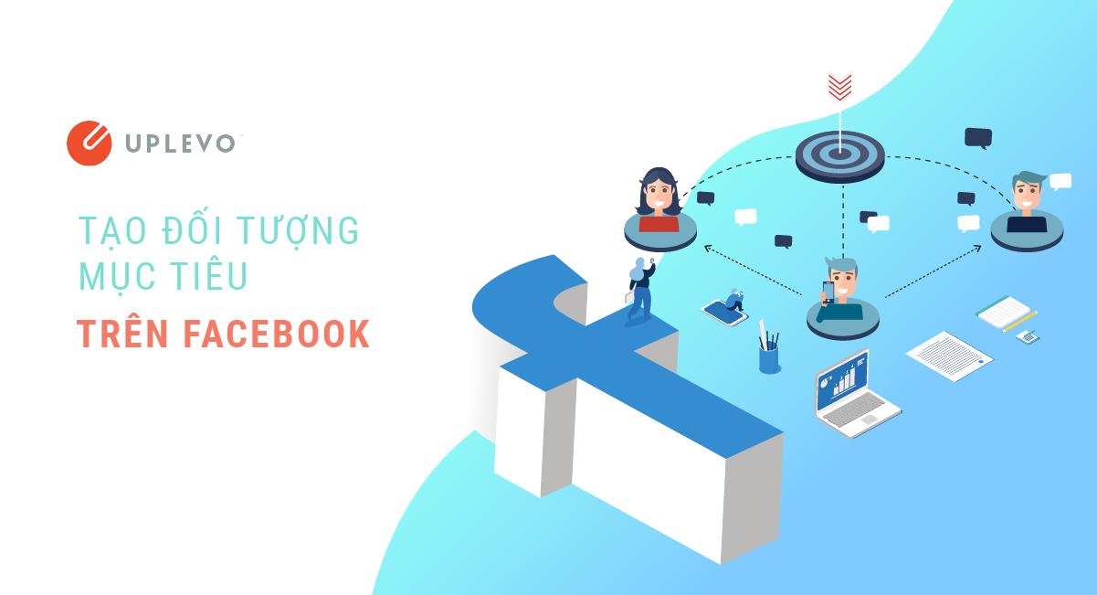 tạo đối tượng mục tiêu trên facebook