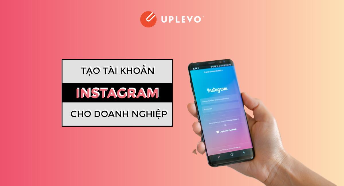 tạo tài khoản instagram cho doanh nghiệp